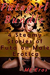 Futagirl Bundle (4 Steamy Stories of Futa on Male Erotica)