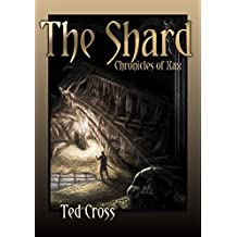 The Shard: Chronicles of Xax
