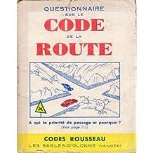 Questionnaire sur le Code de la Route - Codes Rousseau - édition 1947