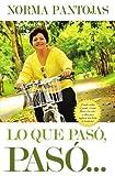 Lo Que Pasó, Pasó... !, Norma Pantojas, 1602556407