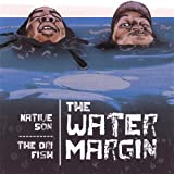 Water Margin by Native Son & Dri Fish of the 5th