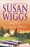 The Summer Hideaway, Susan Wiggs, 0778317005
