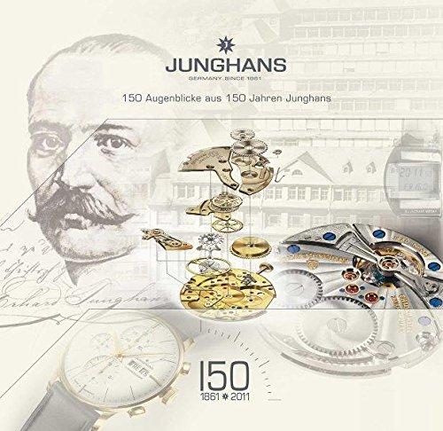 150 Augenblicke aus 150 Jahren Junghans
