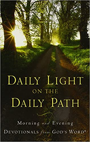 Lovely Daily Light On The Daily Path: Morning And Evening Devotionals From Godu0027s  Word®: Baker Publishing Group: 9780801072802: Amazon.com: Books Nice Look