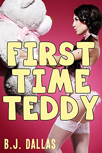 First Time Teddy