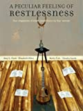 A Peculiar Feeling of Restlessness: Four Chapbooks of Short Short Fiction by Four Women