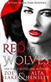 Red and the Wolves