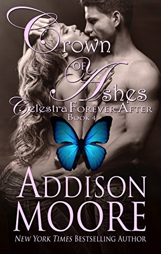 Crown of Ashes (Celestra Forever After Book 4)