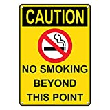 Weatherproof Plastic Vertical OSHA Caution No Smoking Beyond This Point Sign with English Text and Symbol