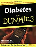 Diabetes for Dummies, Alan L. Rubin, 0764568205