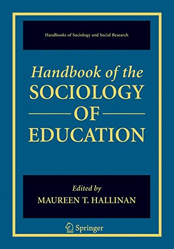 Handbook of the Sociology of Education (Handbooks of Sociology and Social Research)