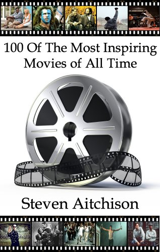 100 of The Most Inspiring Movies of All Time