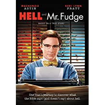 Hell & Mr. Fudge: One Man's Journey to Discover What the Bible Says (and Doesn't Say) about Hell