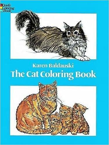 The Cat Coloring Book Dover Nature Amazoncouk Karen Baldauski 0800759240111 Books