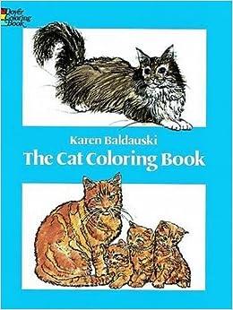 the cat coloring book dover nature coloring book karen baldauski coloring books 9780486240114 amazoncom books - Cat Coloring Book