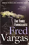 The Three Evangelists, Fred Vargas, 0099469553