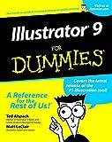 Illustrator 9 for Dummies, Ted Alspach and Matt LeClair, 0764506684