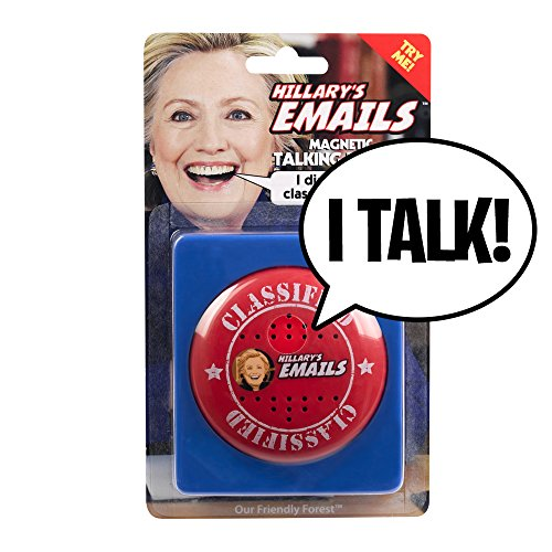 Hillary's Emails Magnetic Talking Button - Press to Hear her hilarious denials - 7 Different Sayings - 100% Real Hillary's Voice - Fun Prank Gift for Clinton or Donald Trump Fans - Batteries Included