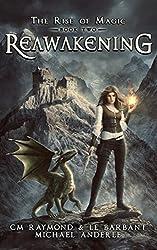 Reawakening: A Kurtherian Gambit Series (The Rise of Magic Book 2)