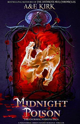 Midnight Poison: An Urban Fantasy Romance Thriller (Paranormal Poisons Saga Book 1)
