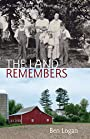 The Land Remembers: The Story of a Farm and Its People