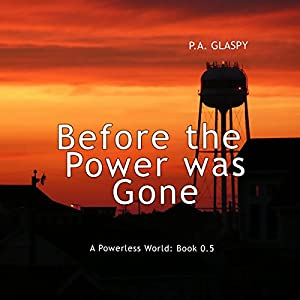 Before the Power Was Gone Audiobook