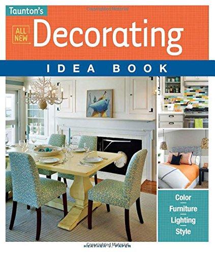 All New Decorating Idea Book (Taunton Idea Book)