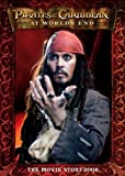 : Pirates of the Caribbean: At World's End - The Movie Storybook