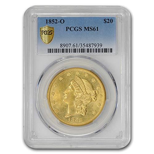 1852 O $20 Liberty Gold Double Eagle MS-61 PCGS G$20 MS-61 PCGS