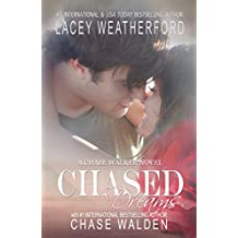 Chased Dreams (Chase Walker Book 3)