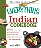 The Everything Indian Cookbook: 300 Tantalizing Recipes--From Sizzling Tandoori Chicken to Fiery Lamb Vindaloo