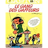 Gaston - Tome 15 - Le gang des gaffeurs (French Edition)