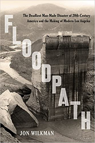 Amazon floodpath the deadliest man made disaster of 20th amazon floodpath the deadliest man made disaster of 20th century america and the making of modern los angeles ebook jon wilkman kindle store fandeluxe Ebook collections