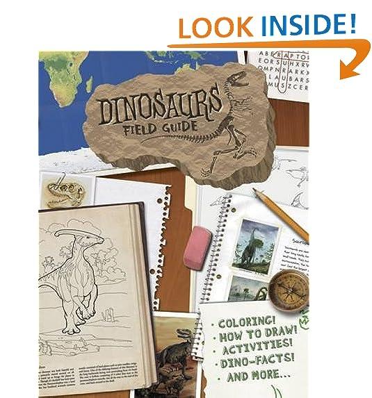 Dinosaurs Field Guide Dover Science Books For Children