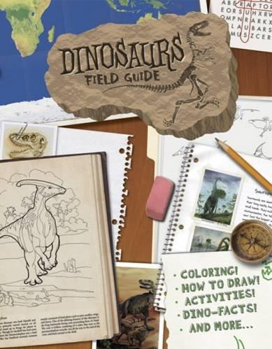 Dinosaurs Field Guide (Dover Children's Science Books) (Dinosaur Field Guide)