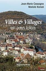 Villes & Villages en pays lotois : Toponymie