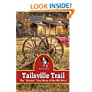 Tailsville Trail: The Almost True Story of the Old West