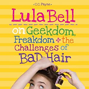 Lula Bell on Geekdom, Freakdom, and the Challenges of Bad Hair Audiobook