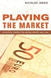 Playing the Market, Nicolas Jabko, 0801477913