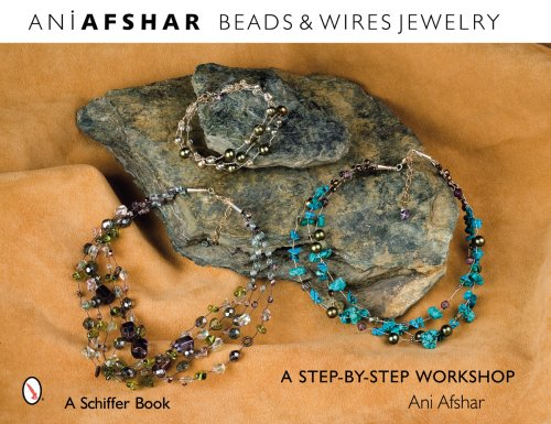 Beads & Wires Jewelry: A Step-By-Step