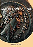 God Believes in You (Mirror Word)