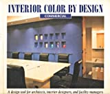 Interior Color by Design-Commercial 9781564961198