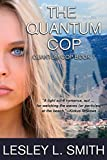 Download The Quantum Cop in PDF ePUB Free Online