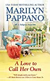 A Love to Call Her Own (A Tallgrass Novel)