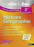 Les Clés du Bac - Tout pour réussir l'année - Histoire Géographie 2nde