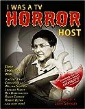 I Was a TV Horror Host, John Stanley, 0940064111
