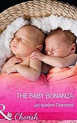 The Baby Bonanza (Mills & Boon Cherish) (Safe Harbor Medical - Book 15) (Jackie's Safe Harbor Medical Romance Series)