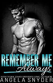 Remember Me Always: A Small Town Second Chance Romance