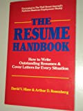 The Resume Handbook, David V. Hizer and Arthur D. Rosenberg, 0937860611
