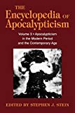 img - for Encyclopedia of Apocalypticism: Volume 3: Apocalypticism in the Modern Period and the Contemporary Age (Encyclopedia of Apocalypticism (Paperback)) book / textbook / text book